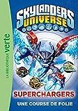 """Afficher """"Skylanders universe n° 9<br /> Superchargers"""""""