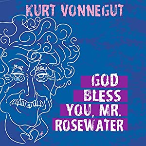 God Bless You, Mr. Rosewater Audiobook