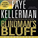 Blindman's Bluff Audiobook by Faye Kellerman Narrated by Mitchell Greenberg