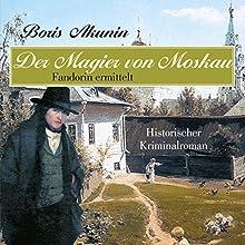 Der Magier von Moskau (Fandorin ermittelt 9) Hörbuch von Boris Akunin Gesprochen von: Knut Müller