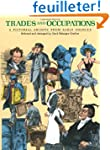 Trades and Occupations: A Pictorial A...