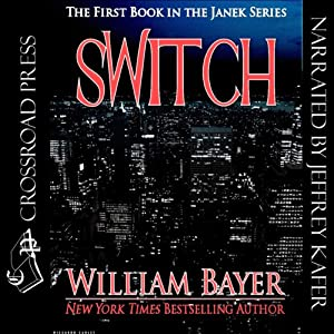 Switch: The Janek Series | [William Bayer]