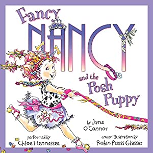 Fancy Nancy and the Posh Puppy Audiobook