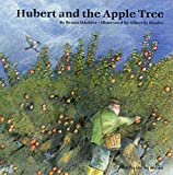 img - for Hubert and the Apple Tree book / textbook / text book