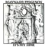 echange, troc Maynard Ferguson - It'S My Time