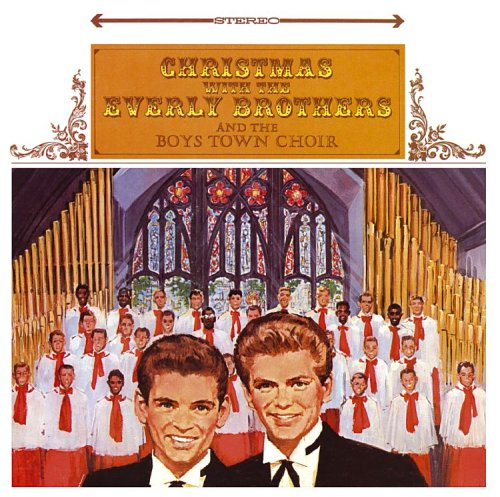 Everly Brothers - Christmas with the Everly Brothers and the Boys Town Choir - Zortam Music