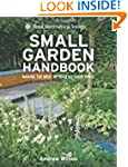RHS Small Garden Handbook: Making the...