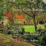 Dutch Cello Sonatas Vol.6