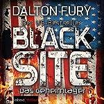 Black Site: Das Geheimlager (Kolt Raynor 1)   Dalton Fury