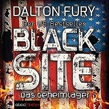 Black Site: Das Geheimlager (Kolt Raynor 1) Hörbuch von Dalton Fury Gesprochen von: Stefan Lehnen