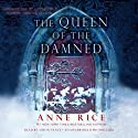The Queen of the Damned: The Vampire Chronicles, Book 3 (       UNABRIDGED) by Anne Rice Narrated by Simon Vance