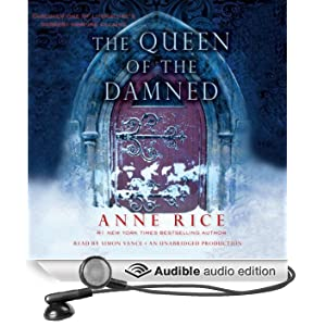 The Queen of the Damned: The Vampire Chronicles, Book 3 (Unabridged)