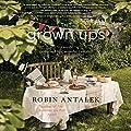 The Grown Ups: A Novel