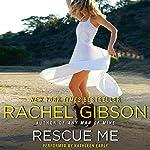 Rescue Me | Rachel Gibson