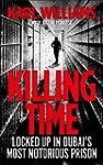 Killing Time: Surviving Dubai's Most...