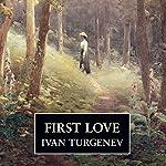 First Love | Ivan Turgenev
