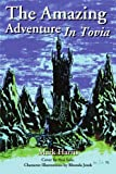 The Amazing Adventure In Tovia (0595192300) by Harris, Mark