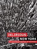 Delirious New York: Ein retroaktives Manifest für Manhattan