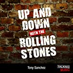 Up and Down with The Rolling Stones | Tony Sanchez