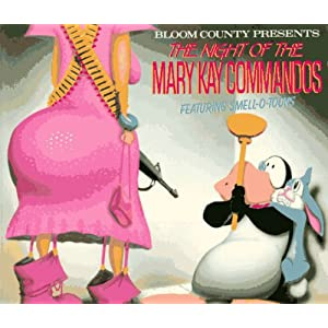 Attack of the Mary Kay Commandos