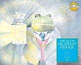 The Tale of Mr. Jeremy Fisher (Rabbit Ears: A Classic Tale (Spotlight))