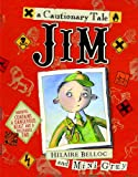 Jim, Who Ran Away from His Nurse, and Was Eaten by a Lion (0375859705) by Grey, Mini