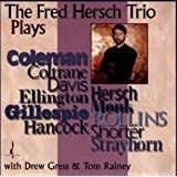 Plays Coltrane, Ellington, Rollins, Hancock...par Fred Hersch