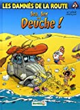 echange, troc Achdé, Rodrigue, David Lunven - Les damnés de la route, Tome 5 : Sea, sex and Deuche ! : Avec 1 album Phototronche