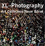 img - for XL-Photography: Art Collection Neue Borse book / textbook / text book