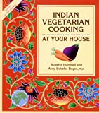 Indian Vegetarian Cooking at Your House (Healthy World Cuisine)