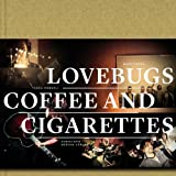 "Lovebugs: Coffee and Cigarettesvon ""Marc Krebs"""