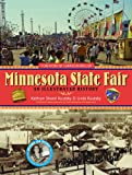 Minnesota State Fair: An Illustrated History