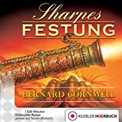 Sharpes Festung (Richard Sharpe 3) | Bernard Cornwell