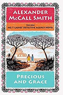 Book Cover: Precious and Grace: No. 1 Ladies Detective Agency