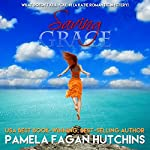Saving Grace (What Doesn't Kill You, #1): A Katie Romantic Mystery | Pamela Fagan Hutchins