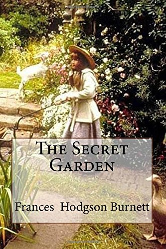 critical essays on the secret garden by frances hodgson burnett 2 author: frances eliza hodgson burnett was born in manchester,england,in 1849when she was sixteen her familie went to the usa ,she went.