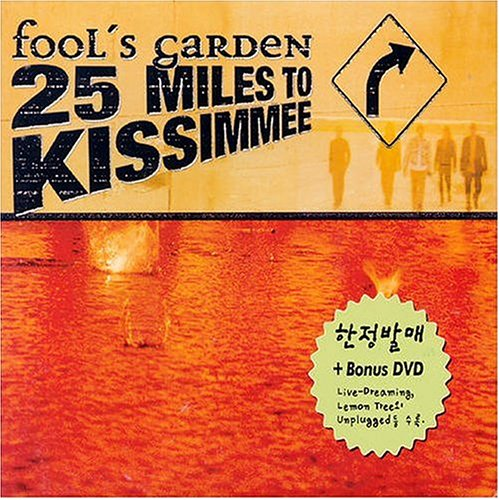 Fools Garden - 25 Miles to Kissimmee [US-Import] - Zortam Music