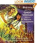 Prietita and the Ghost Woman/Prietita...