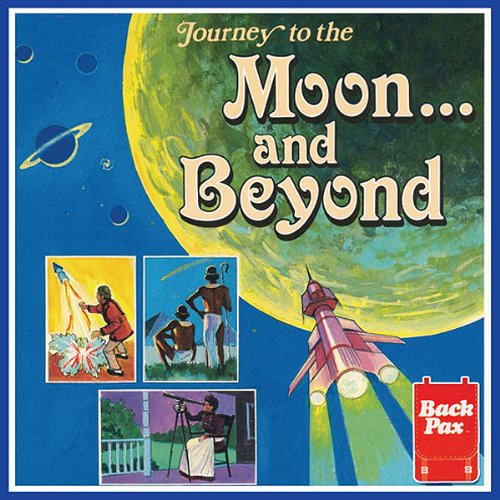 Journey to the Moon...and Beyond