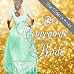 The Convenient Bride: The Clearbrooks, Book 3 | Teresa McCarthy