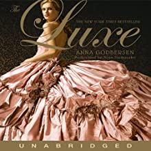The Luxe (       UNABRIDGED) by Anna Godbersen Narrated by Nina Siemaszko