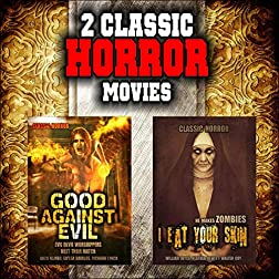 Classic Horror Movie Double Bill: Good Against Evil and I Eat Your Skin