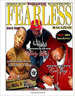 Worldwide Fearless Magazine Edition #2: Feat. Mitchy Slick & Cee Jay