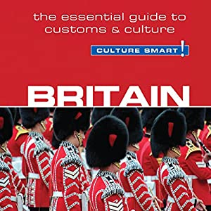 Britain - Culture Smart! Audiobook