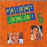 Image of Feiert Jesus 6