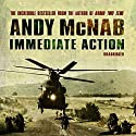 Immediate Action Hörbuch von Andy McNab Gesprochen von: Paul Thornley