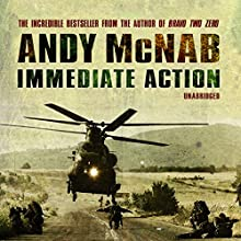 Immediate Action (       UNABRIDGED) by Andy McNab Narrated by Paul Thornley