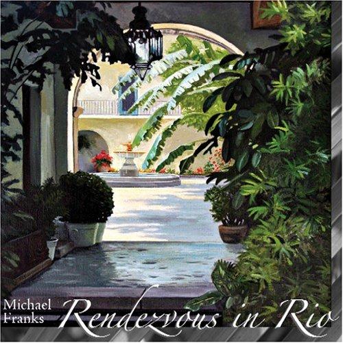 Michael Franks - Rendezvous In Rio - Zortam Music