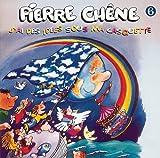 echange, troc Pierre Chene - J'Ai Des Idees Sous Ma Casquette /Vol.6