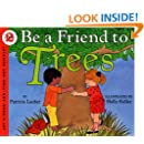 Be a Friend to Trees (Let's-Read-and-Find-Out, Stage 2)